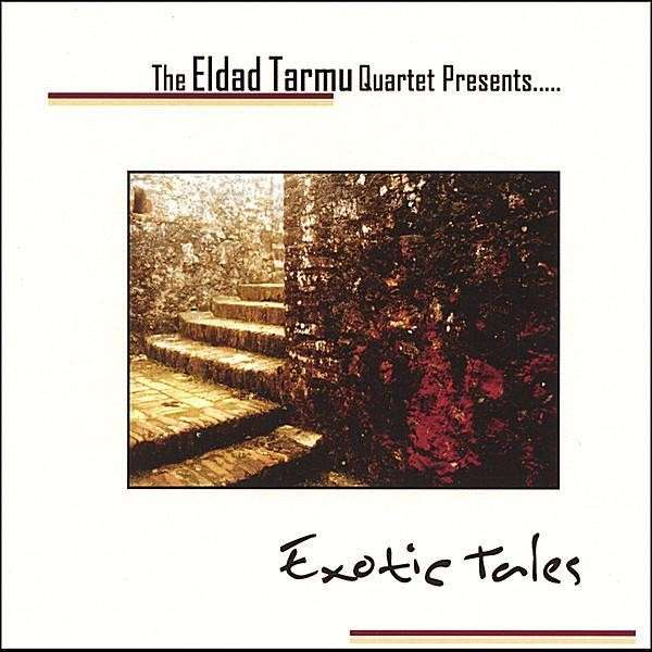 CD Eldad Tarmu Exotic Tales