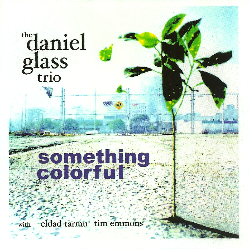 CD Daniel Glass Trio - Something Colorful